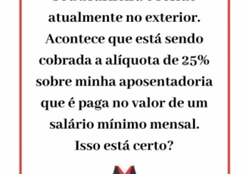 Brasileiro aposentado residente no exterior e tributação