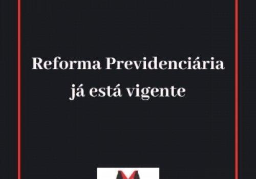 Vigência da Reforma Previdenciária