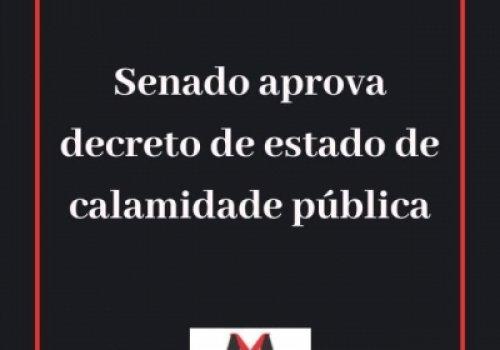 Aprovação do decreto de estado de calamidade pública