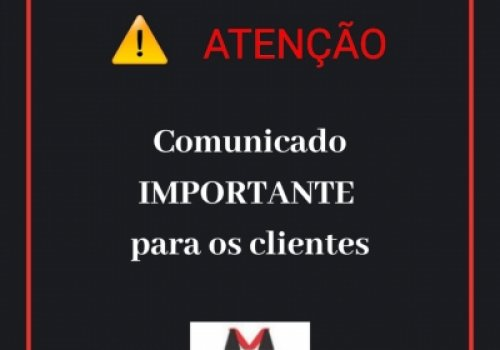 Urgente: comunicado importante para os clientes